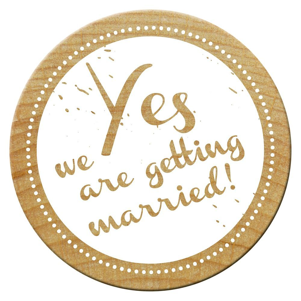 Woodies Stempel, Yes we are getting married!, ø 30 mm